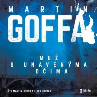 Muž s unavenýma očima - Goffa Martina [Audio-kniha ke stažení]